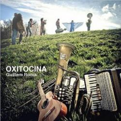 "Guillem Roma ""Oxitoxina"""