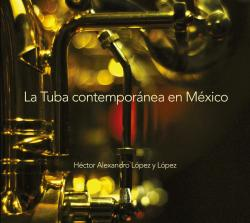 "Cero Records ""La Tuba contemporánea en México"""