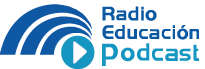 Radio Educación Podcast